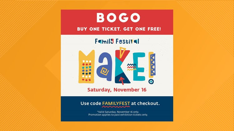 Buy One Get One Ticket code FAMILYFEST Nov 16th Only