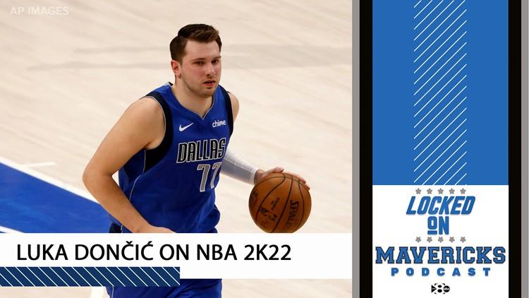Luka Dončić on NBA 2K22, Jason Kidd on building a title contender | Locked On Dallas Mavericks