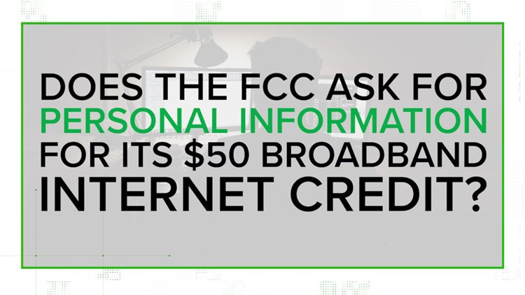 What personal information do you have to provide to use the FCC's internet savings program? | VERIFY