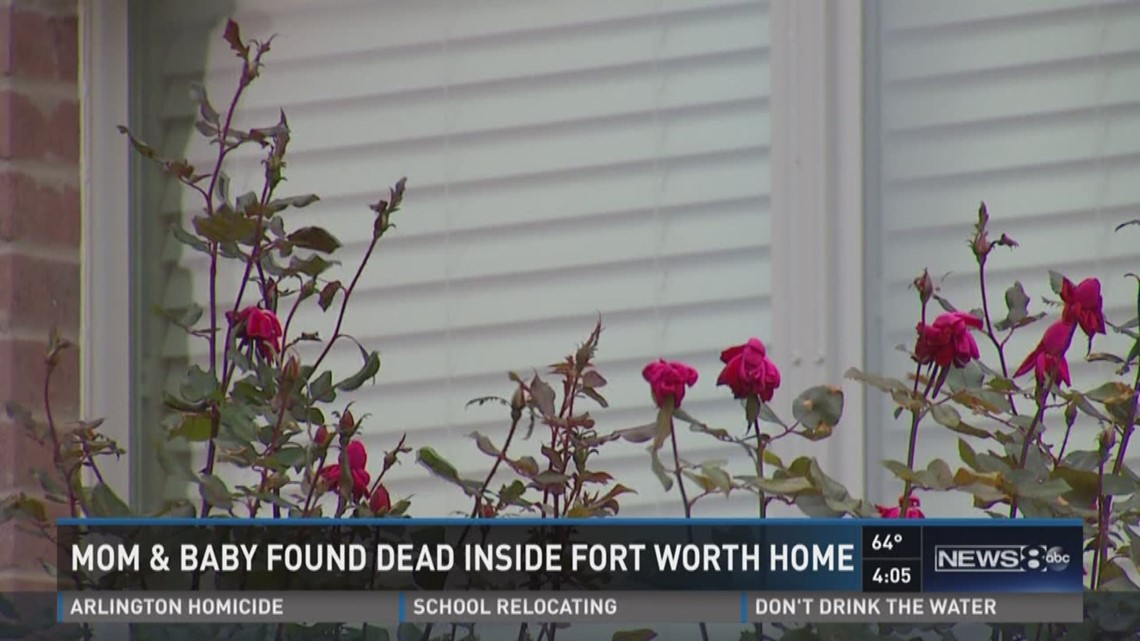 Mom Baby Found Dead Inside Fort Worth Home Wfaacom