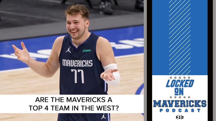Are the Mavericks a top 4 team in the West? | Locked On Mavericks