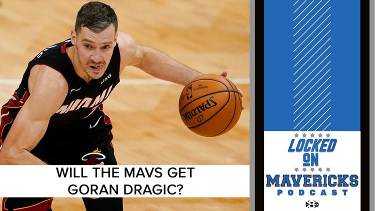 Will the Mavericks land Goran Dragic? | Locked On Mavericks