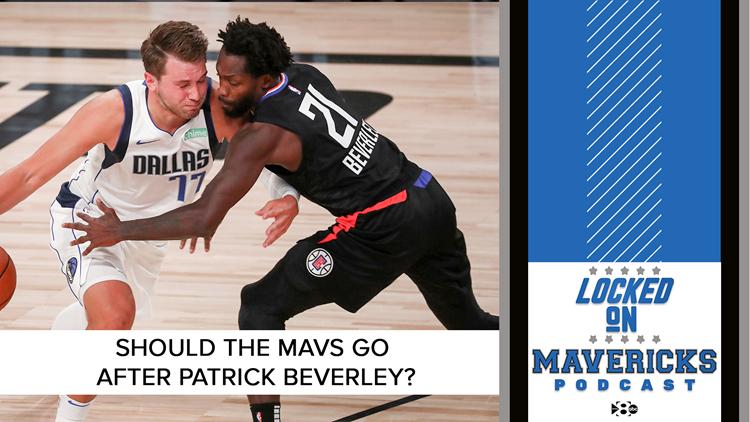 The Mavericks seem to be interested in Patrick Beverley. Should they be? | Locked On Mavericks
