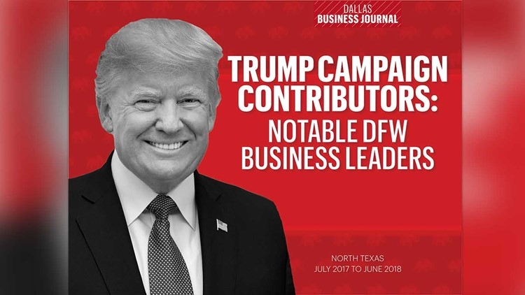 More than 4,300 donations from North Texans have been made to President Donald Trump's 2020 campaign to date, totaling about $800,000.