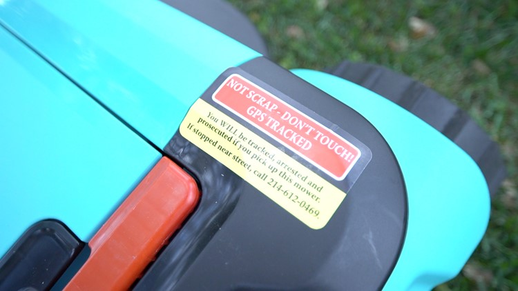 A warning is placed on each mower advising people not to steal it.