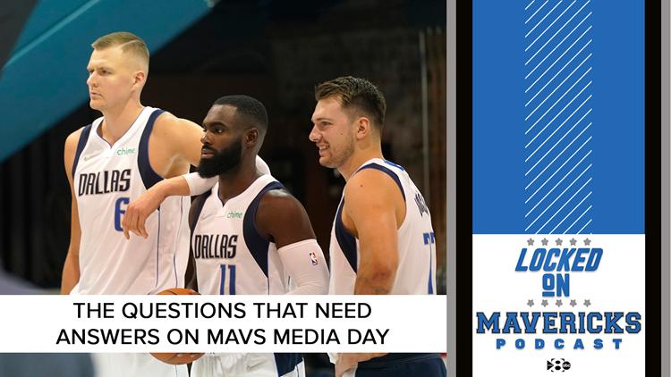 What do the Mavs need to answer on media day? | Locked On Mavericks