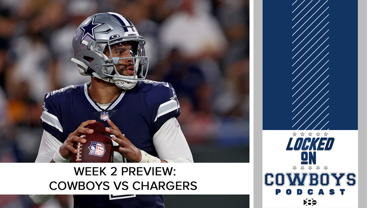 Game preview: Cowboys take on the Chargers | Locked On Cowboys